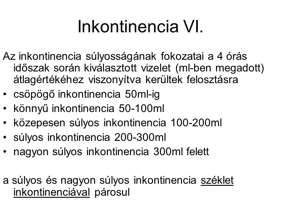 Inkontinencia VI.