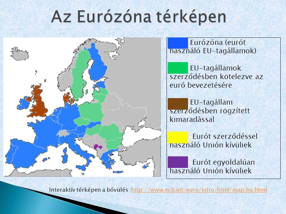 Az Eurózóna térképen Eurózóna (eurót használó EU-tagállamok)