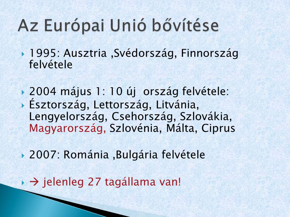 Az Európai Unió bővítése