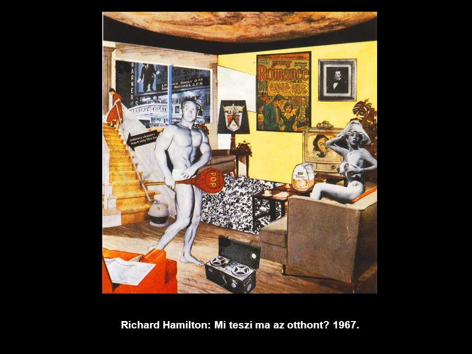 Richard Hamilton: Mi teszi ma az otthont 1967.