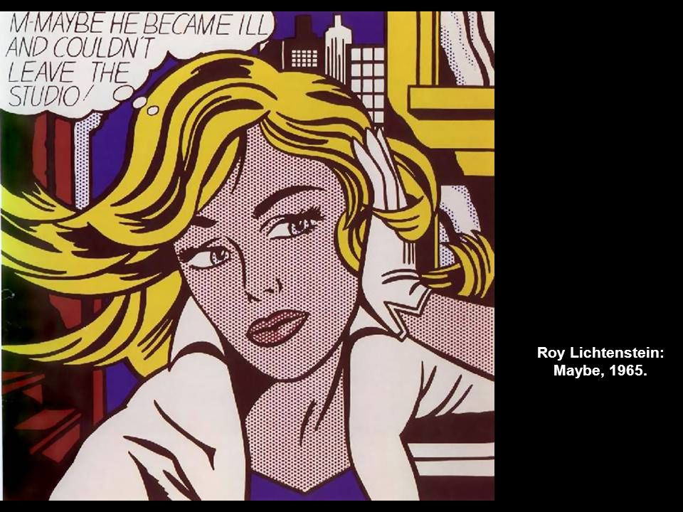 Roy Lichtenstein: Maybe, 1965.