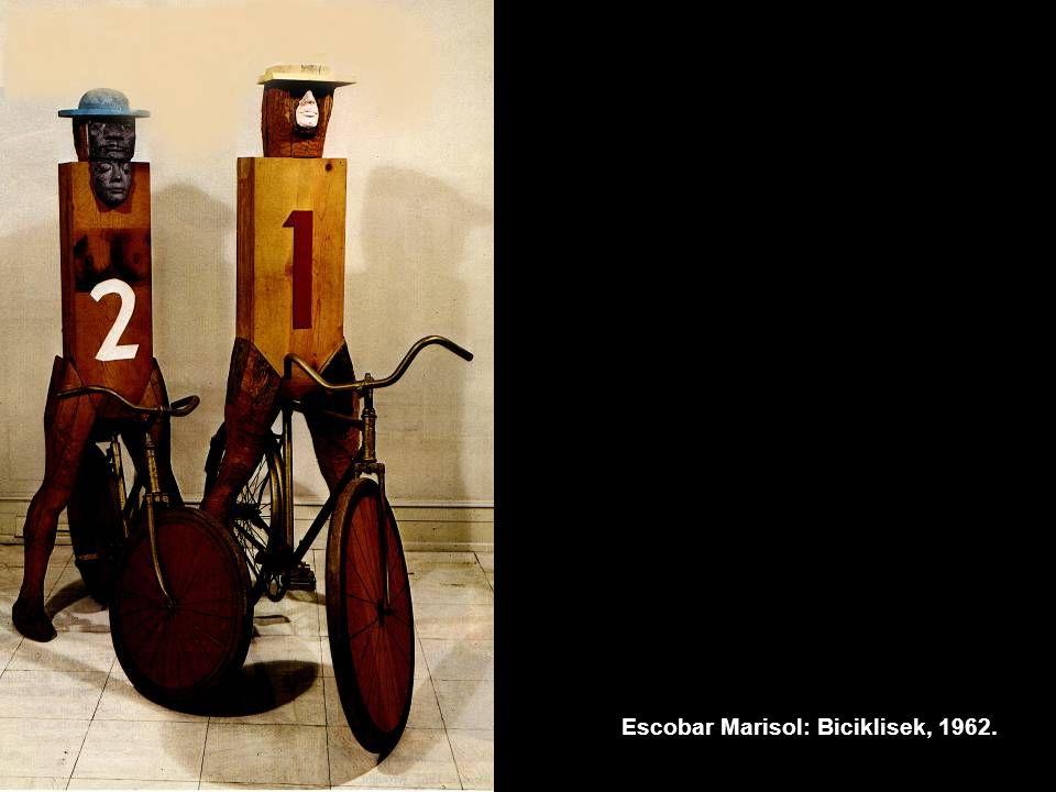 Escobar Marisol: Biciklisek, 1962.