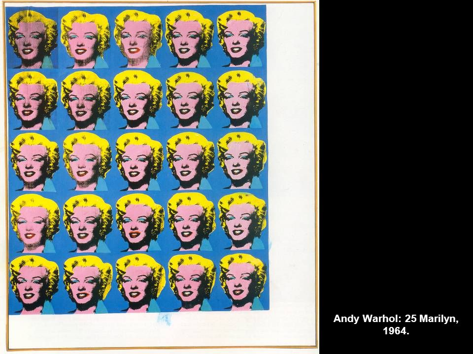 Andy Warhol: 25 Marilyn, 1964.