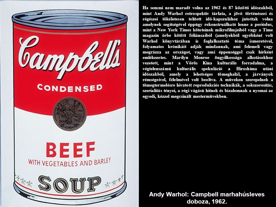 Andy Warhol: Campbell marhahúsleves doboza, 1962.