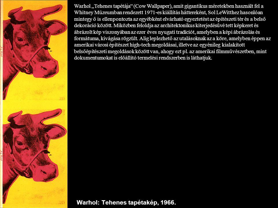 Warhol: Tehenes tapétakép, 1966.