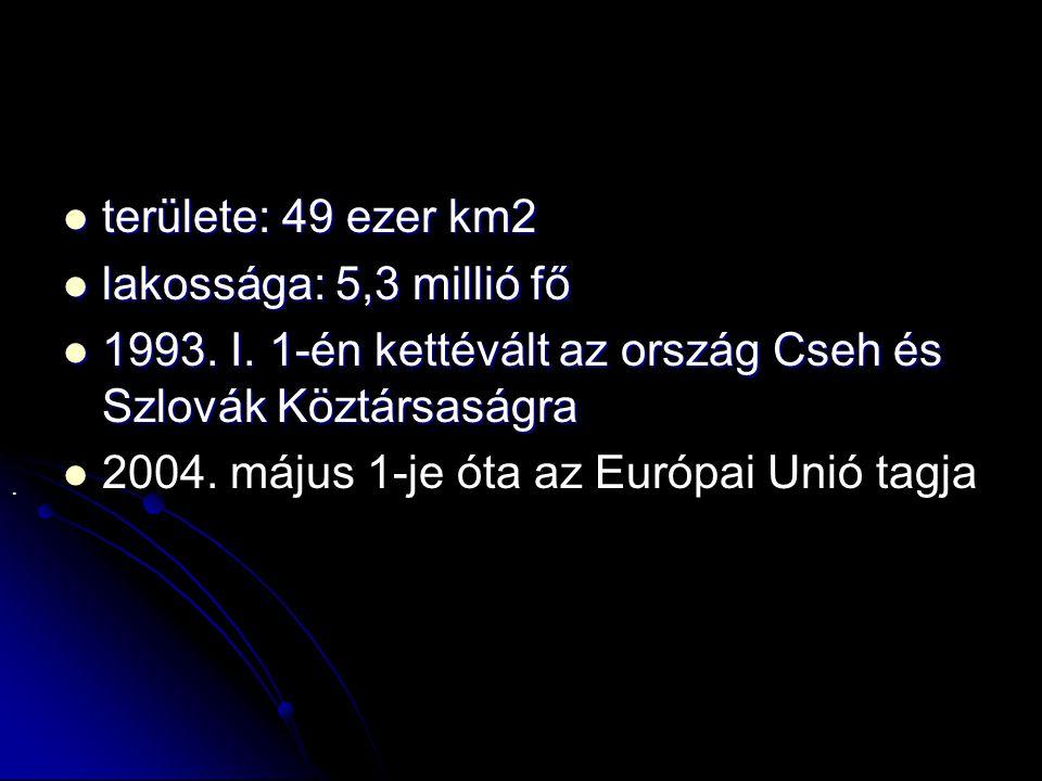 1993. I. 1-én kettévált az ország Cseh és Szlovák Köztársaságra