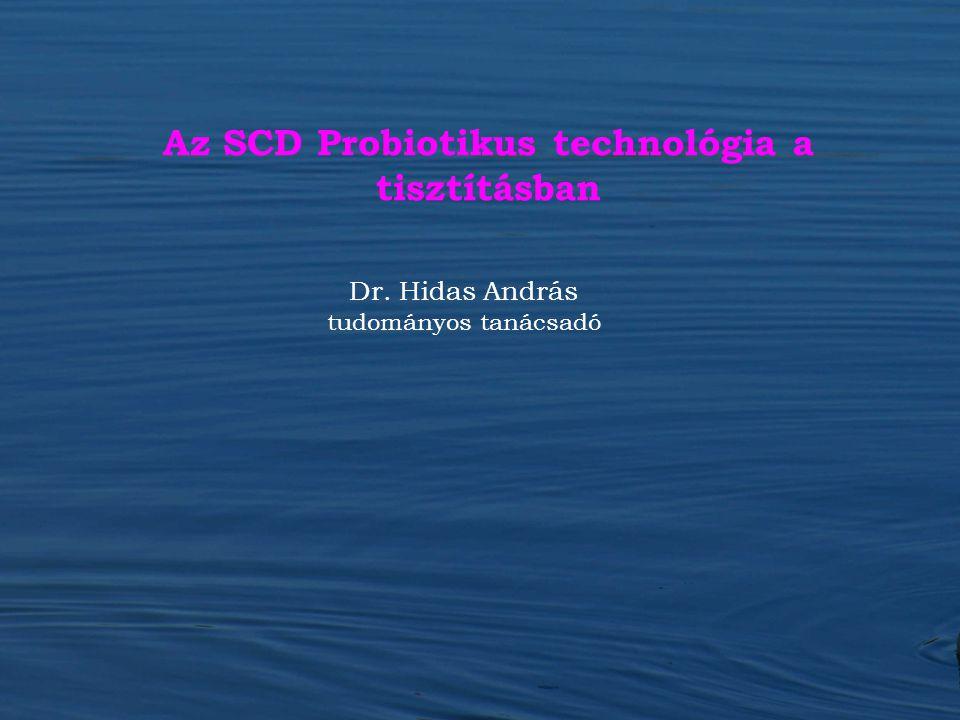 Az SCD Probiotikus technológia a tisztításban