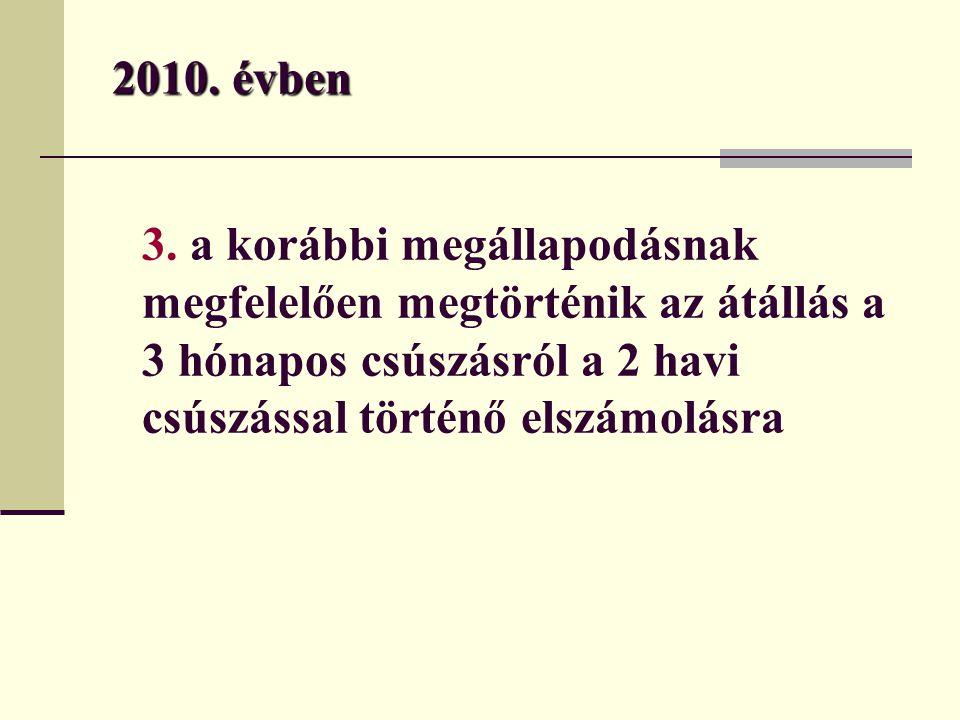 2010. évben 3.