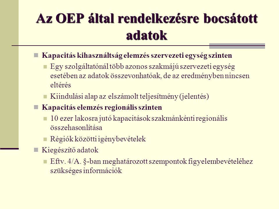Az OEP által rendelkezésre bocsátott adatok