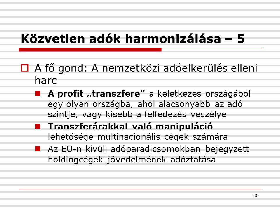 Közvetlen adók harmonizálása – 5
