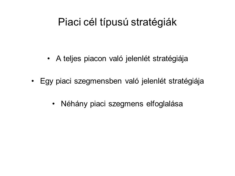 Piaci cél típusú stratégiák