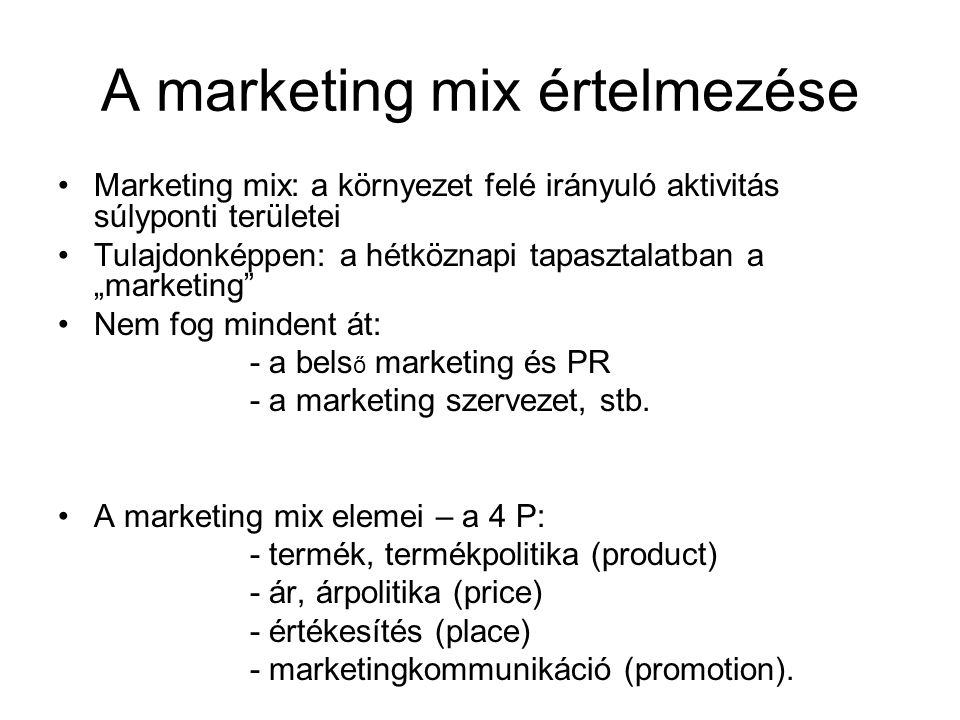 A marketing mix értelmezése