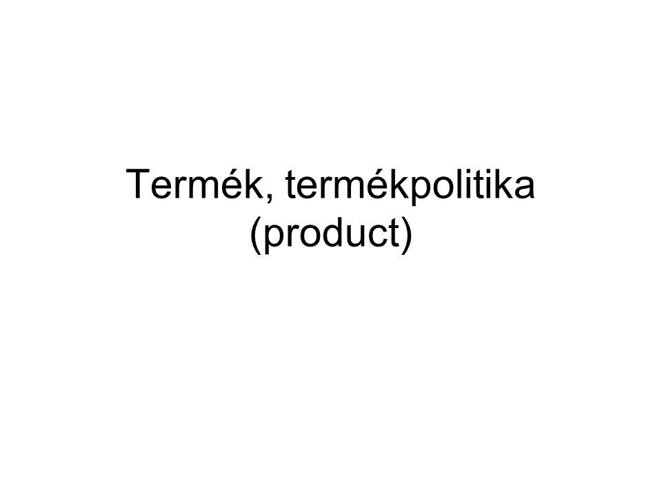 Termék, termékpolitika (product)