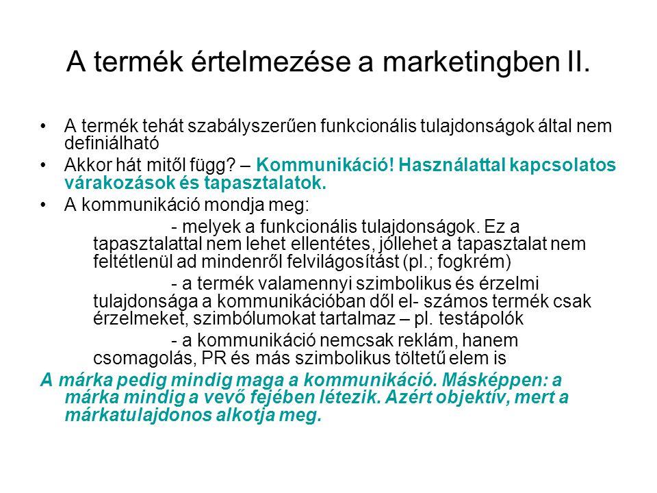 A termék értelmezése a marketingben II.