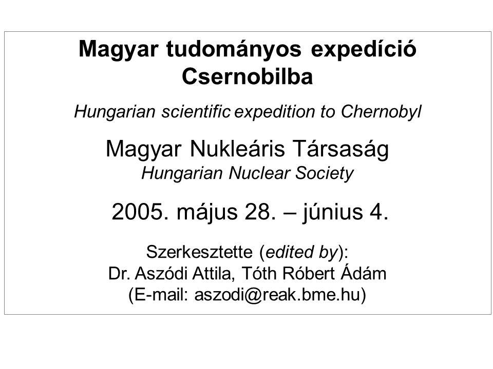 Magyar tudományos expedíció Csernobilba