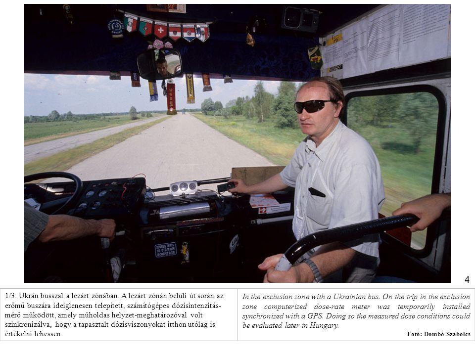 1/3. Ukrán busszal a lezárt zónában
