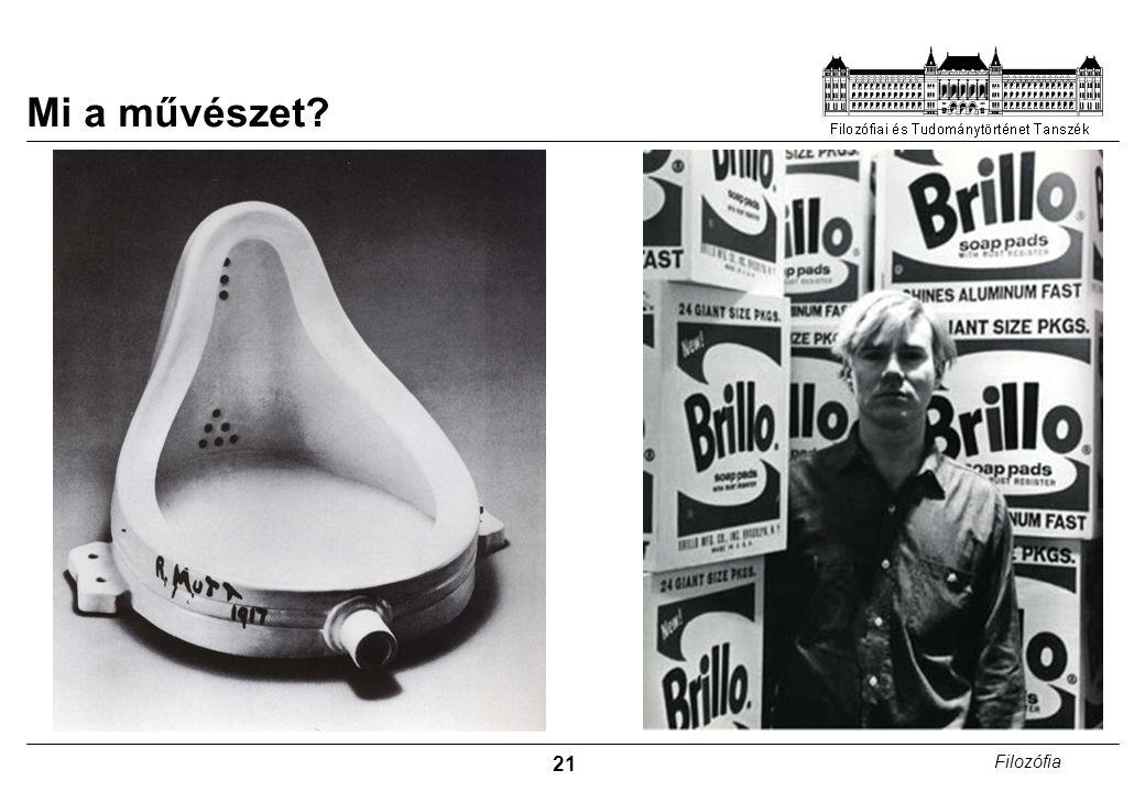 Mi a művészet Duchamp: Szökőkút Warhol: Brillo dobozok
