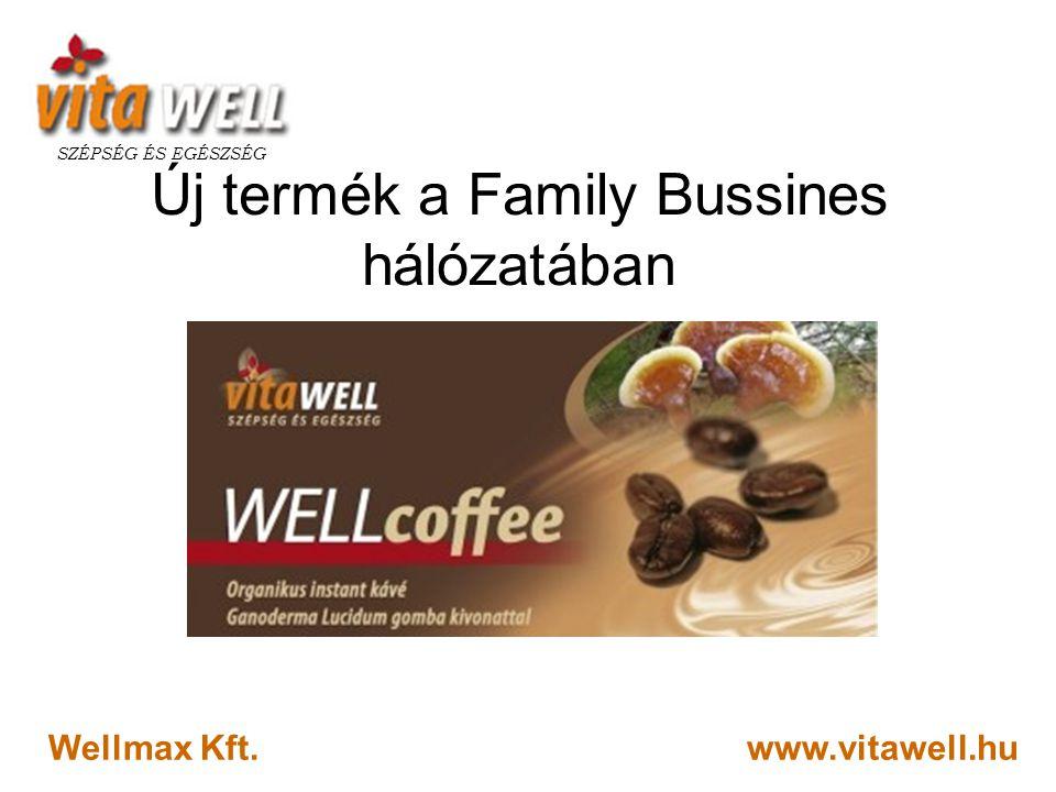 Új termék a Family Bussines hálózatában