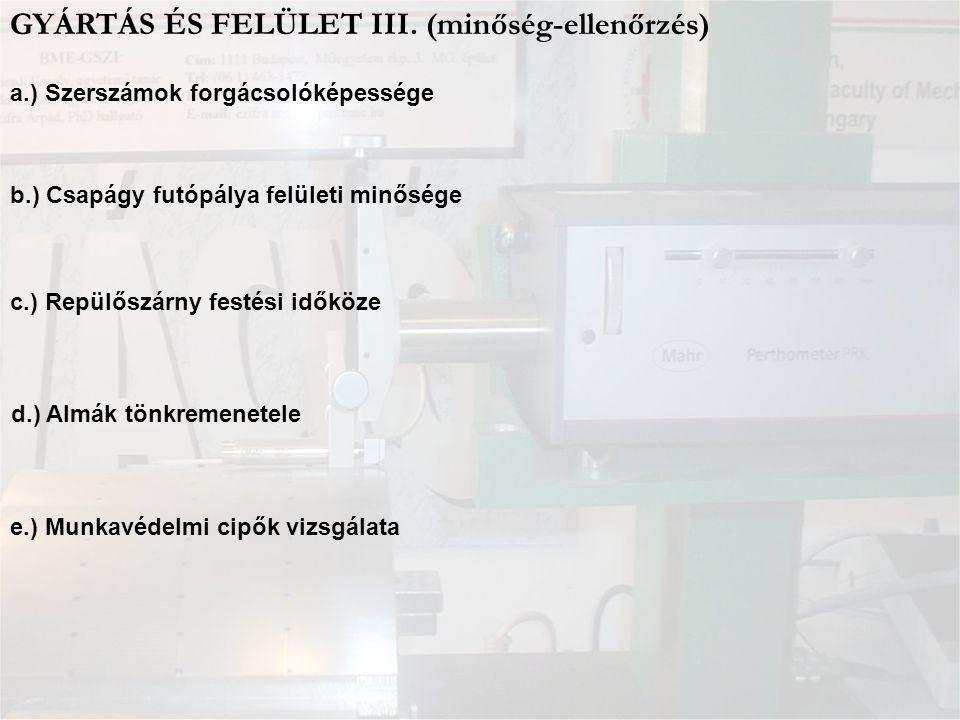 GYÁRTÁS ÉS FELÜLET III. (minőség-ellenőrzés)