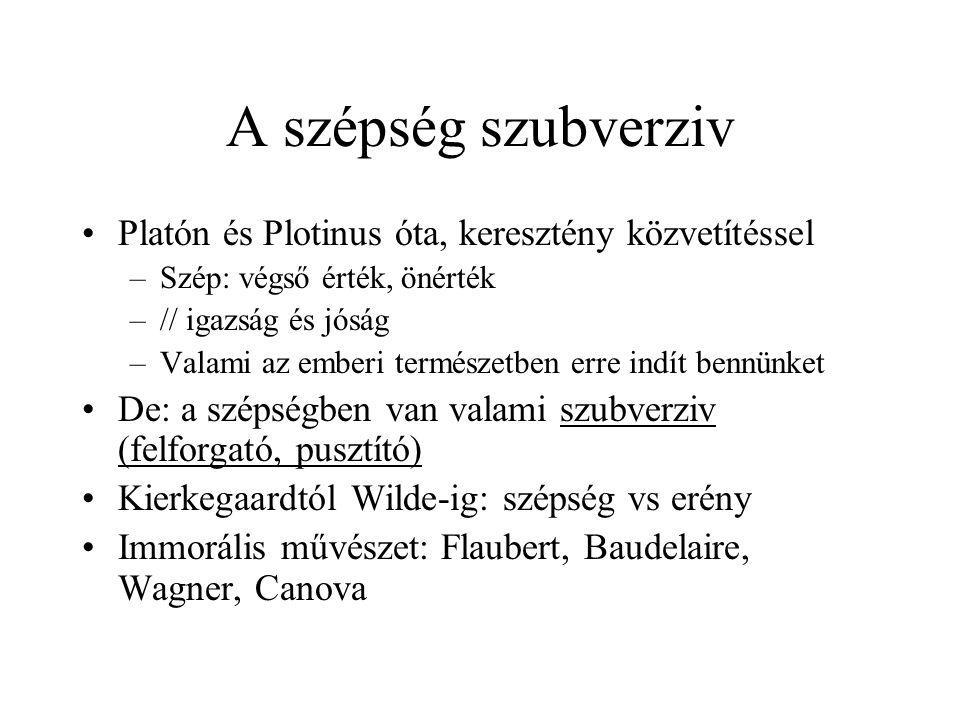 A szépség szubverziv Platón és Plotinus óta, keresztény közvetítéssel