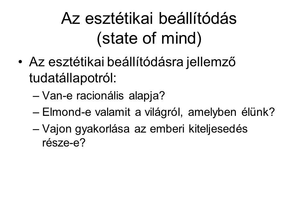 Az esztétikai beállítódás (state of mind)