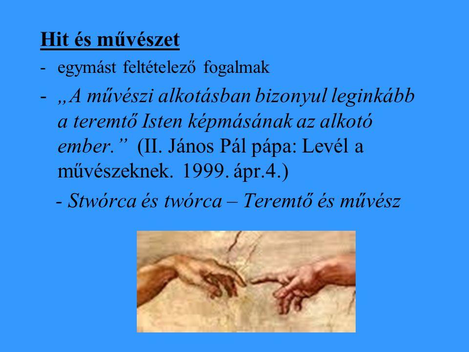 - Stwórca és twórca – Teremtő és művész