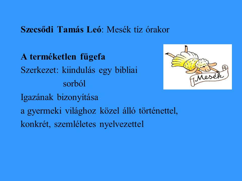 Szecsődi Tamás Leó: Mesék tíz órakor