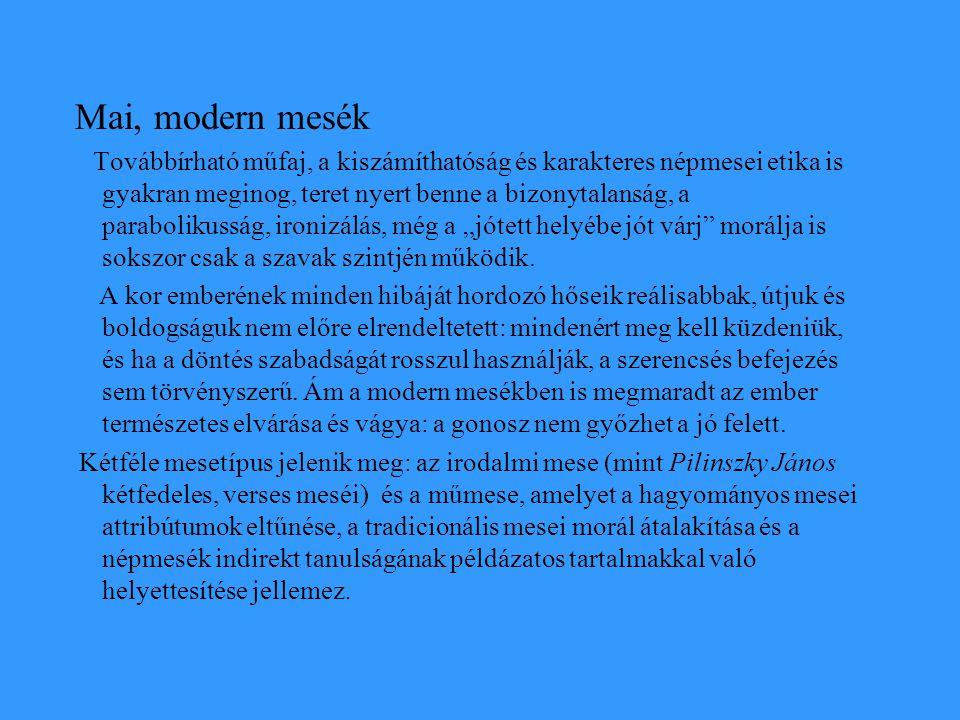 Mai, modern mesék