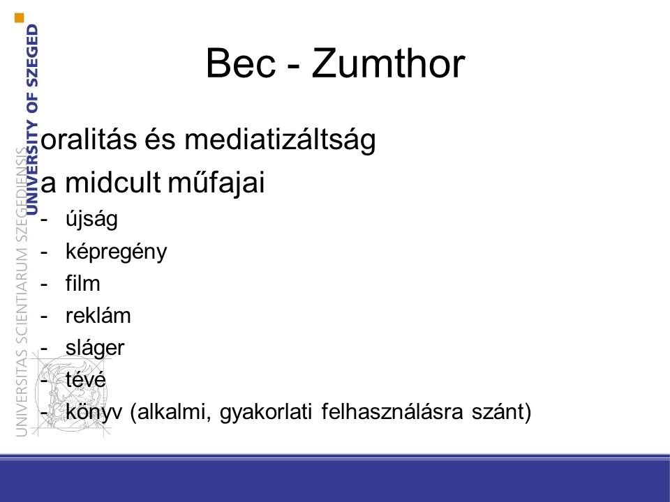 Bec - Zumthor oralitás és mediatizáltság a midcult műfajai újság