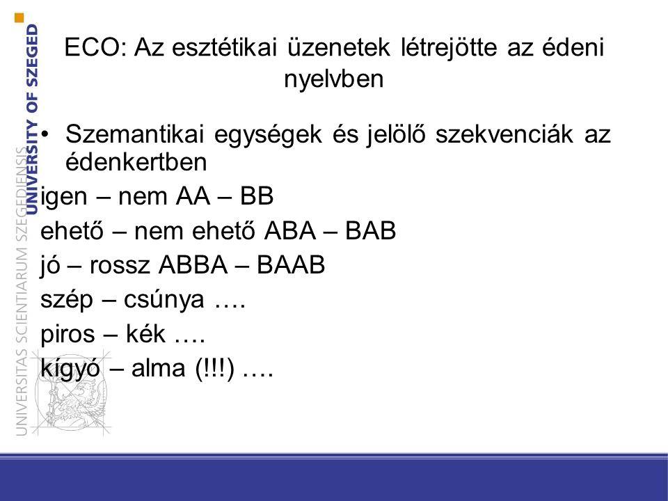 ECO: Az esztétikai üzenetek létrejötte az édeni nyelvben