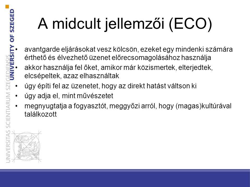 A midcult jellemzői (ECO)