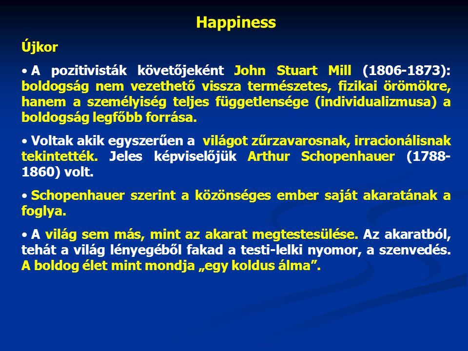 Happiness Újkor.