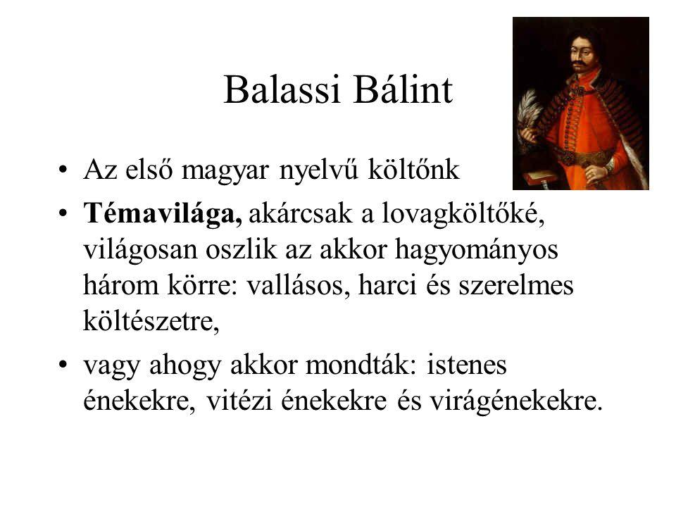 Balassi Bálint Az első magyar nyelvű költőnk