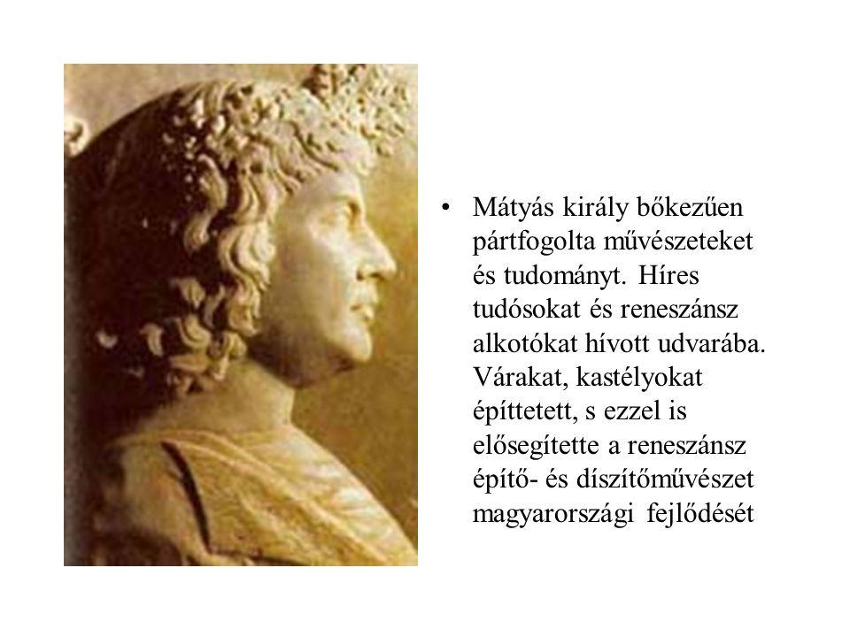Mátyás király bőkezűen pártfogolta művészeteket és tudományt