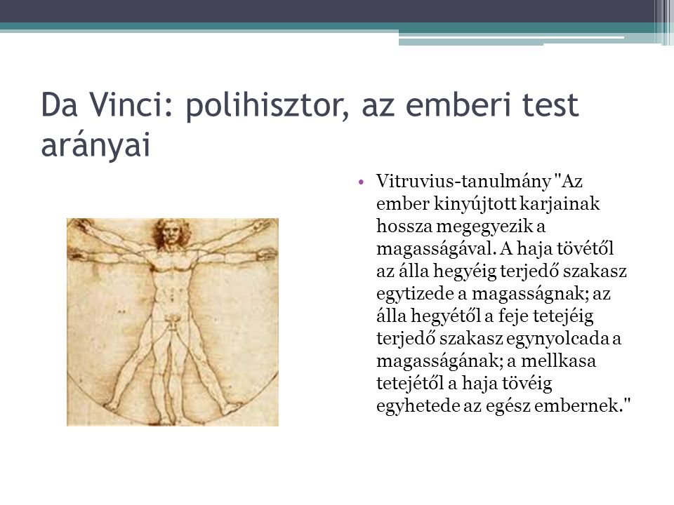 Da Vinci: polihisztor, az emberi test arányai