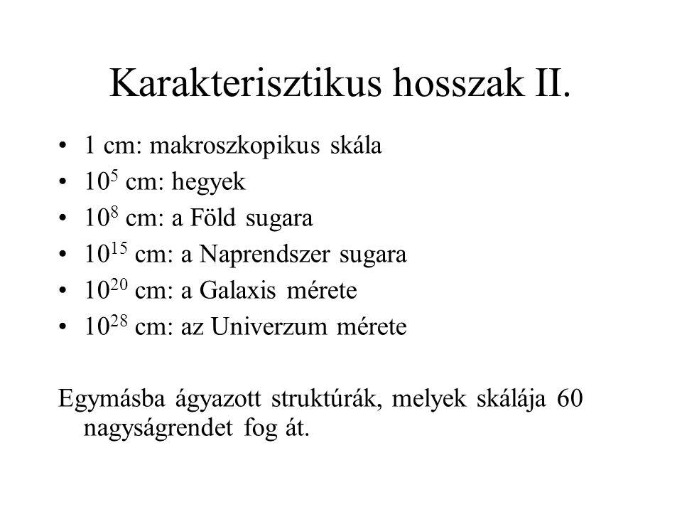 Karakterisztikus hosszak II.