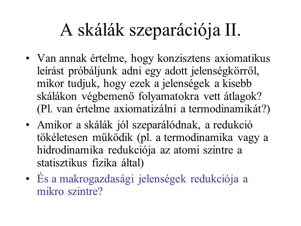 A skálák szeparációja II.