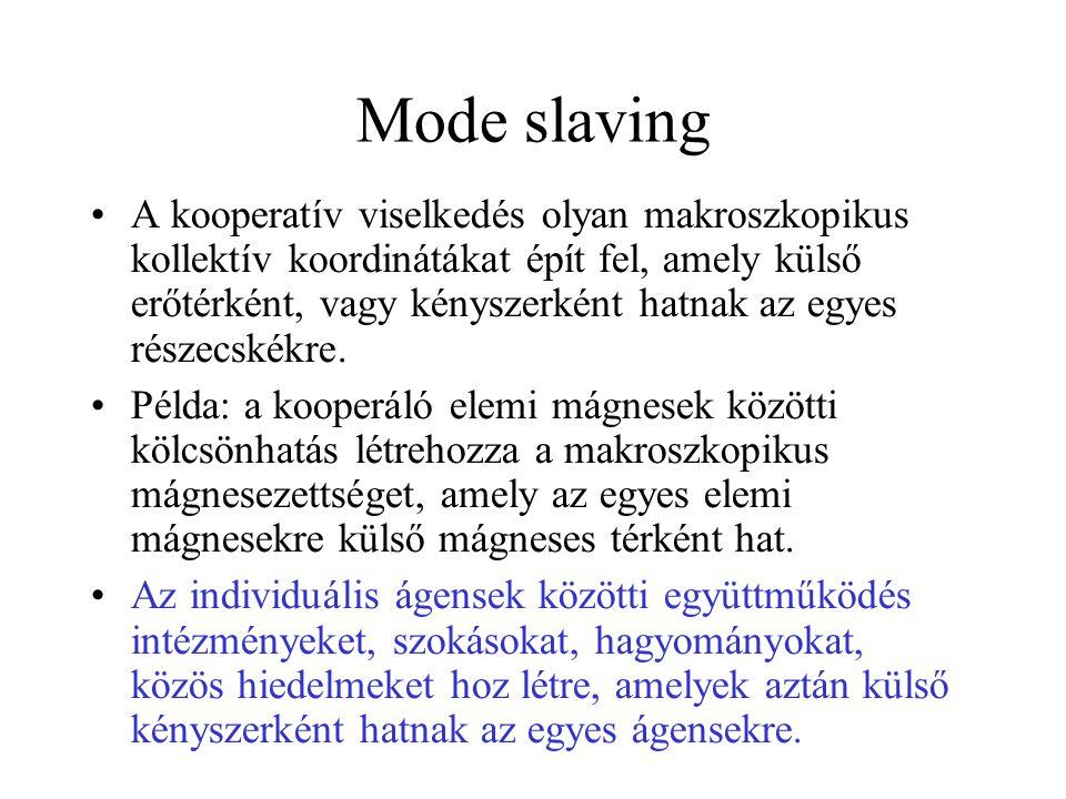 Mode slaving