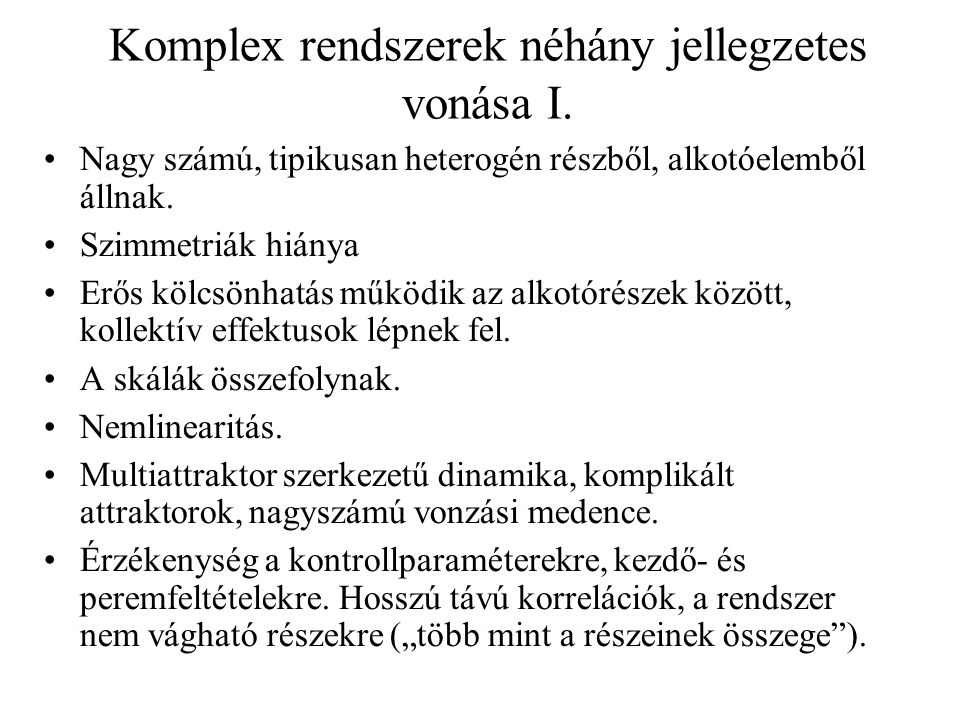 Komplex rendszerek néhány jellegzetes vonása I.