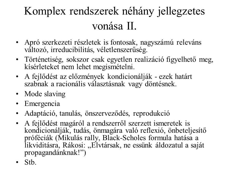 Komplex rendszerek néhány jellegzetes vonása II.