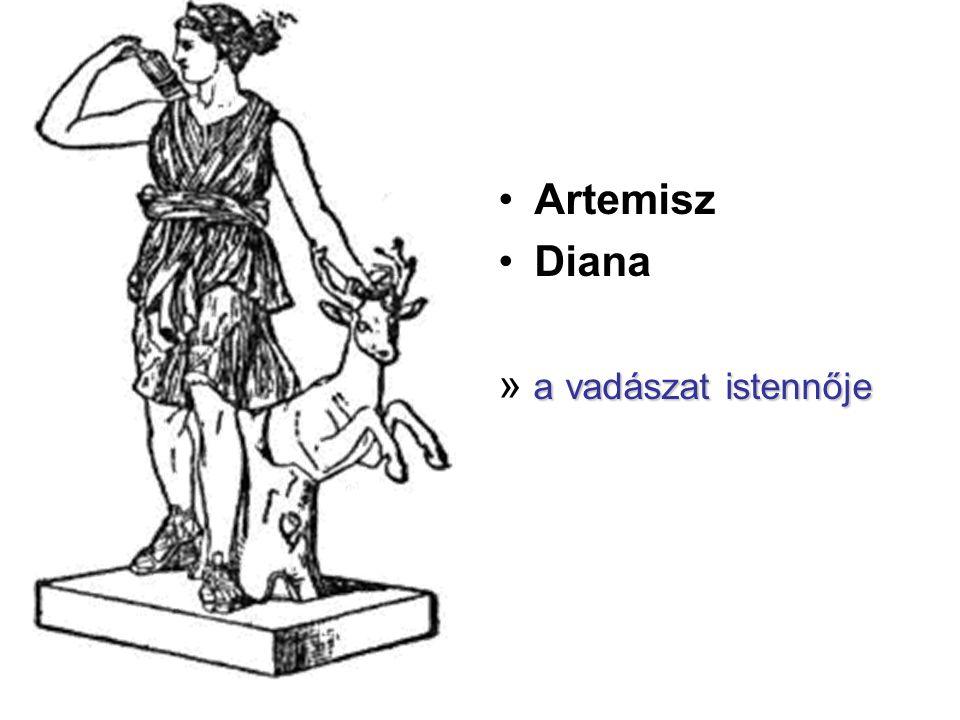 Artemisz Diana » a vadászat istennője