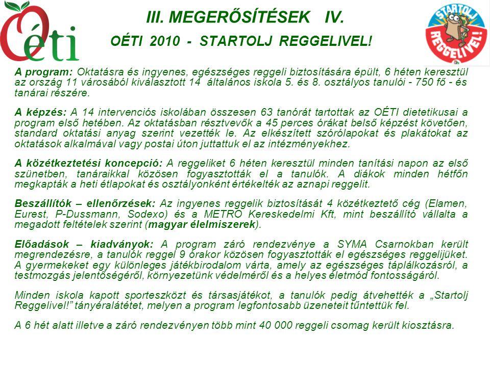 OÉTI 2010 - STARTOLJ REGGELIVEL!