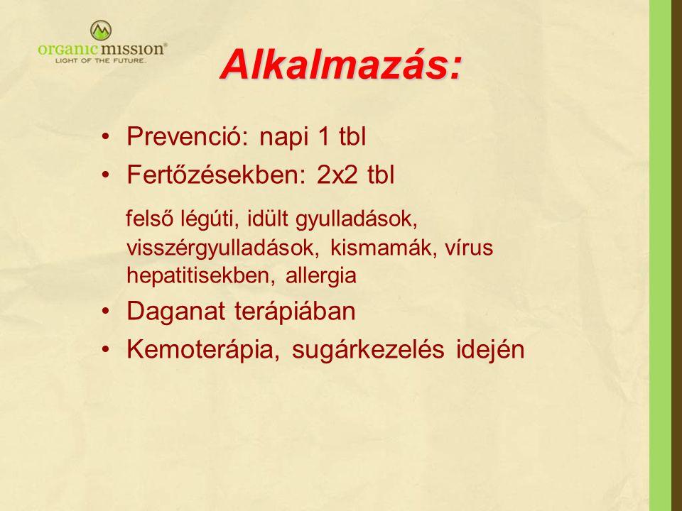 Alkalmazás: Prevenció: napi 1 tbl. Fertőzésekben: 2x2 tbl.