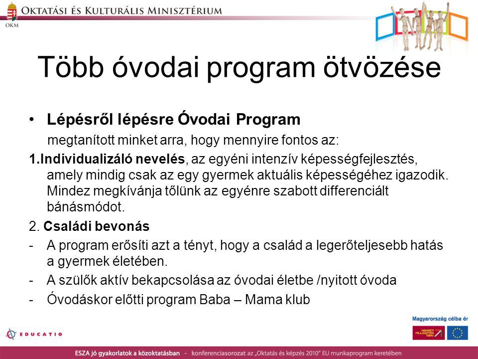 Több óvodai program ötvözése