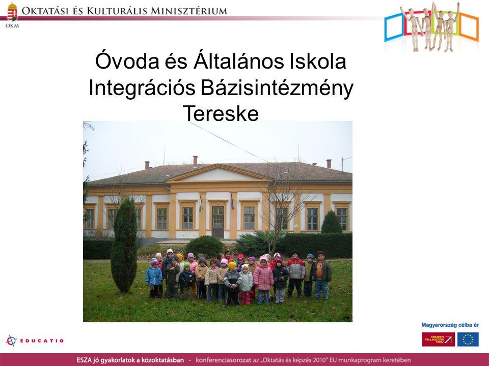 Óvoda és Általános Iskola Integrációs Bázisintézmény Tereske