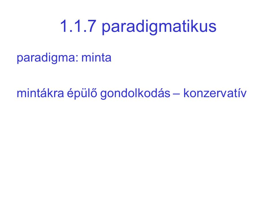 1.1.7 paradigmatikus paradigma: minta
