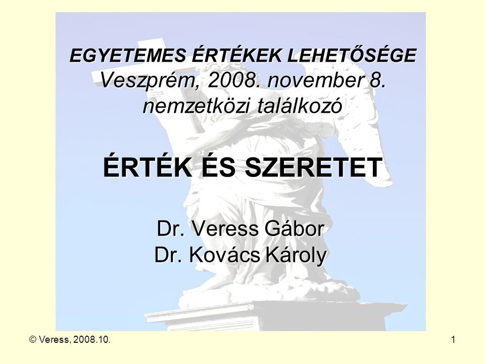 Dr. Veress Gábor Dr. Kovács Károly
