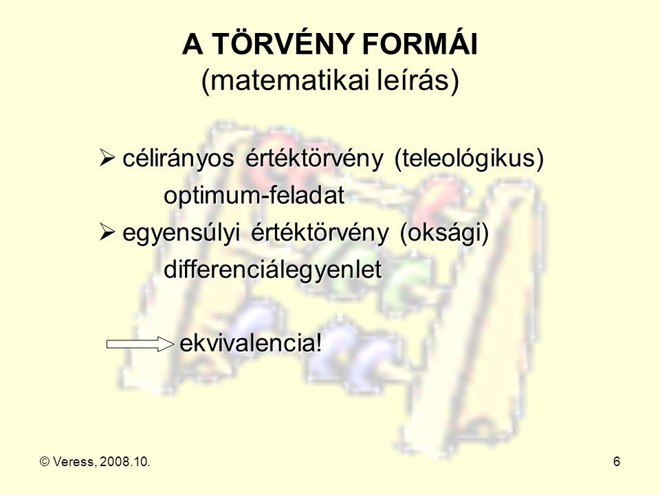 A TÖRVÉNY FORMÁI (matematikai leírás)