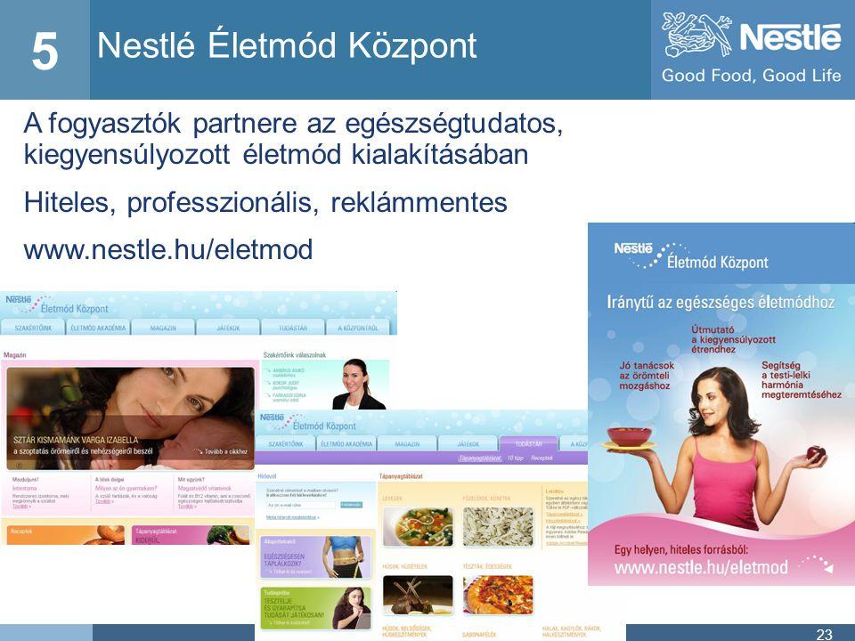 5 Nestlé Életmód Központ