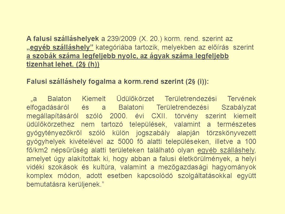 A falusi szálláshelyek a 239/2009 (X. 20. ) korm. rend